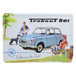 Plechová pohlednice Trabant 601 Schon war die Zeit !